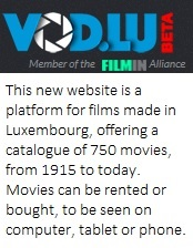 This new website is a platform for films made in Luxembourg, offering a catalogue of 750 movies, from 1915 to today. Movies can be rented or bought, to be seen on computer, tablet or phone.
